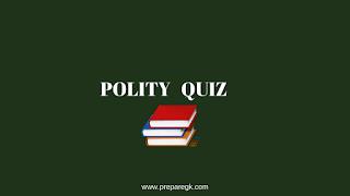Polity Quiz-4