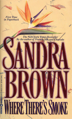 BOOK REVIEW: Where There's Smoke by Sandra Brown