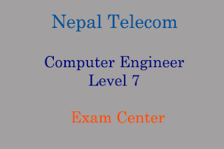 Computer Engineer Level 7 Exam Center Changed NTC
