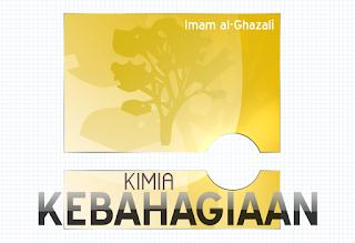 (1) Mengenali Diri Sendiri; Kimia Kebahagiaan Imam Ghazali