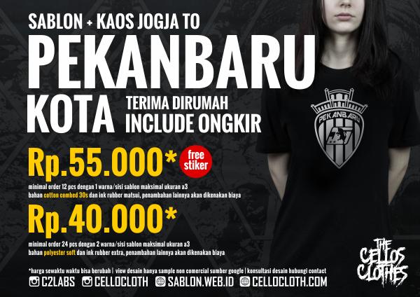 Harga sablon kaos PEKANBARU Kota dari Jogja include ongkos kirim