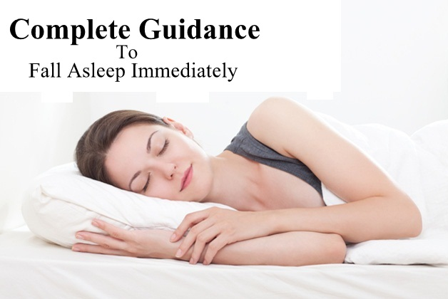 Complete Guidance To Fall Asleep Immediately