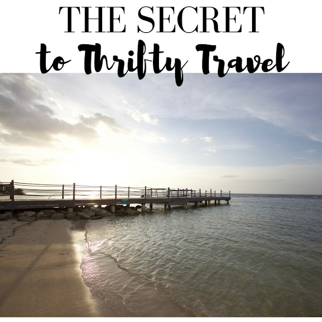 The Secret to Thrifty Travel