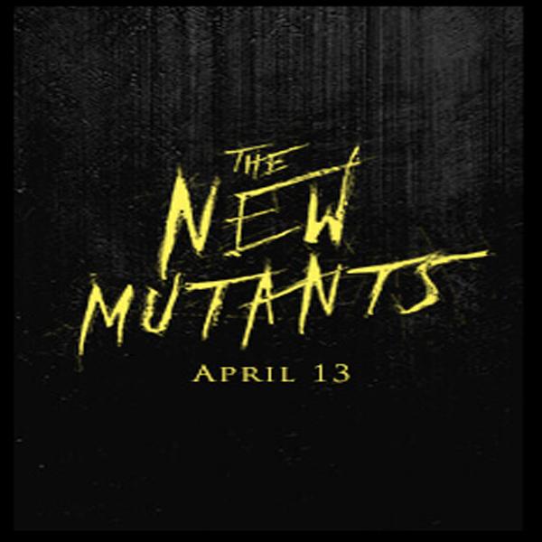 The New Mutants, The New Mutants Synopsis, The New Mutants Trailer, The New Mutants Review, Poster The New Mutants