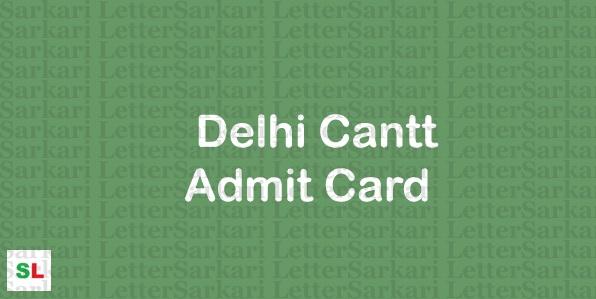 COD Delhi Cantt Admit Card 2019
