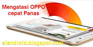 Tips agar HP OPPO tidak Boros Baterai dan cepat panas