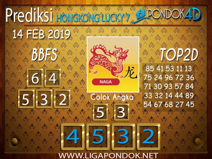 Prediksi Togel HONGKONG LUCKY7 PONDOK4D 14 FEBRUARI 2019