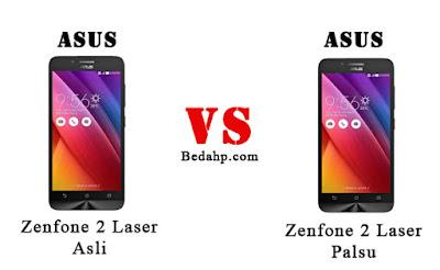 Cara Membedakan Asus Zenfone 2 Laser Asli dan Palsu