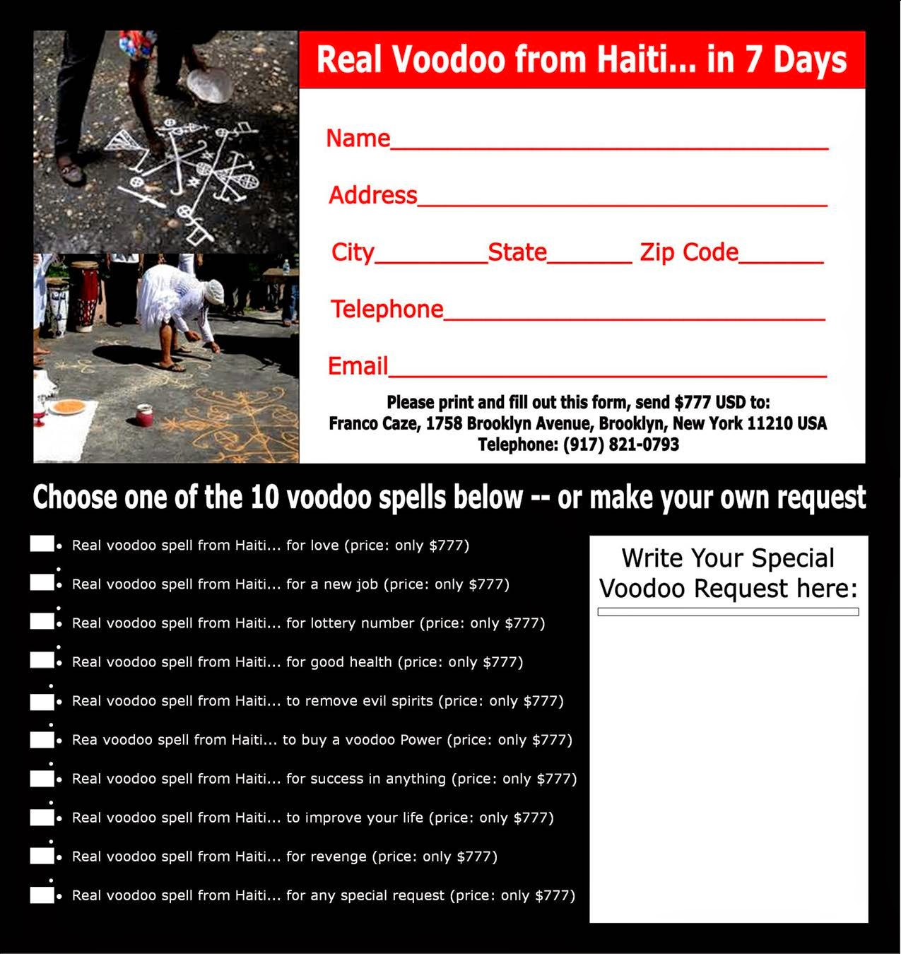 For Hire: Real Voodoo Priest from Haiti    in 7 days!