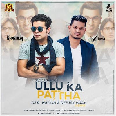 Ullu Ka Pathha – DJ R-Nation & Deejay Vijay