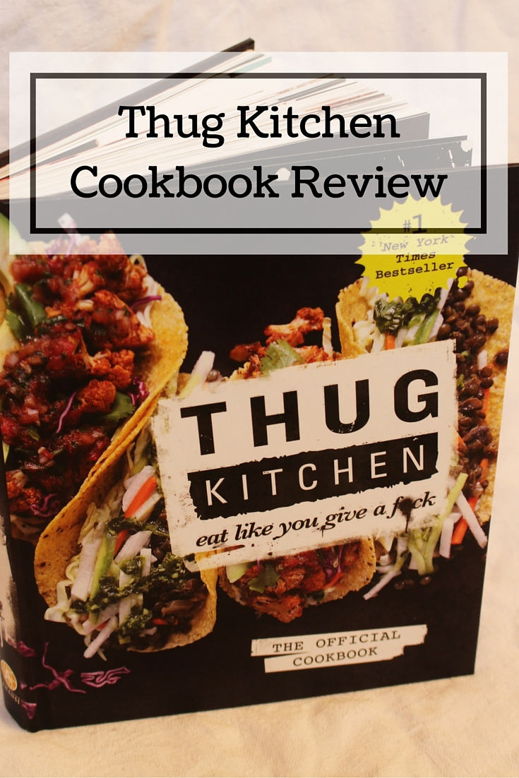 Cook, Wine and Thinker!: Thug Kitchen Cookbook Review