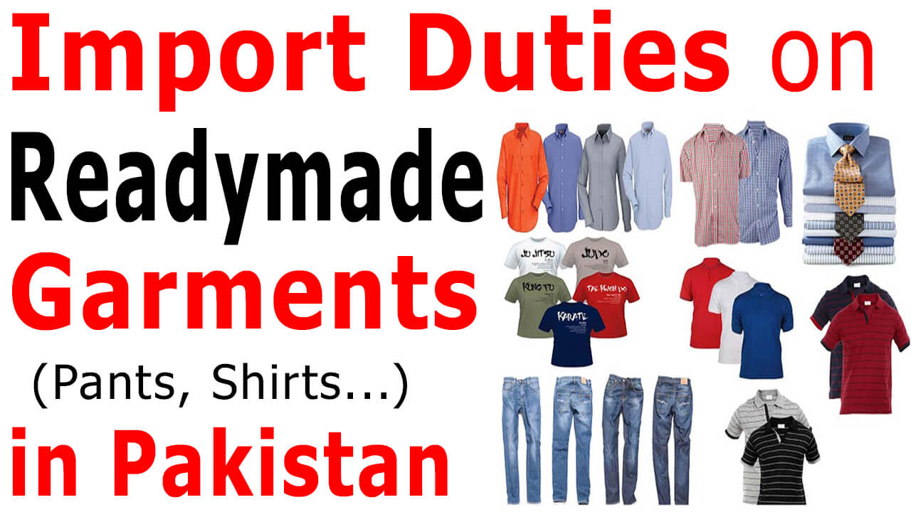 Customs-Import-Duty-on-Readymade-Garments-in-Pakistan