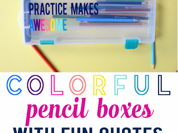 Colorful Pencil Boxes with Inspiring Quotes