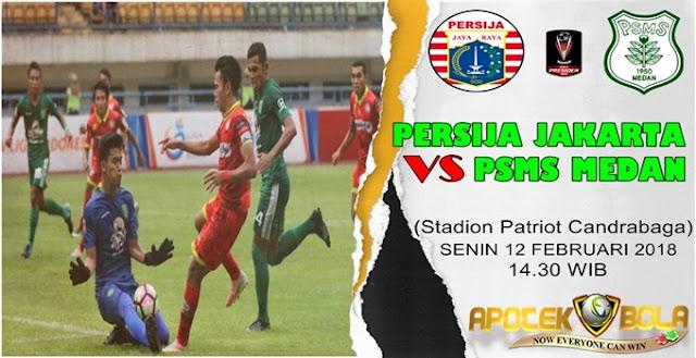 Prediksi Persija Jakarta vs PSMS Medan 12 Februari 2018