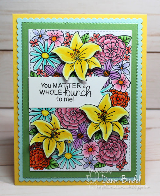 You matter a whole bunch to me by Danni features Blooming Botanicals by Newton's Nook Designs; #newtonsnook