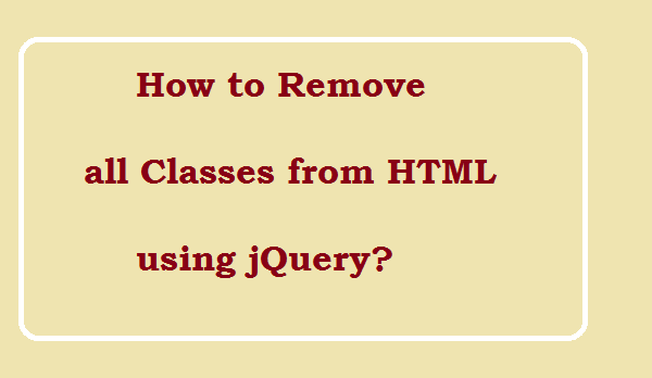 How to remove all classes using jQuery?