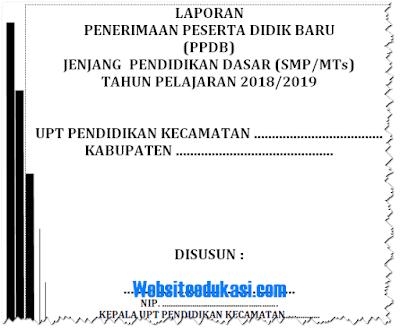 Laporan PPDB SD SMP SMA SMK Terbaru 2018/2019