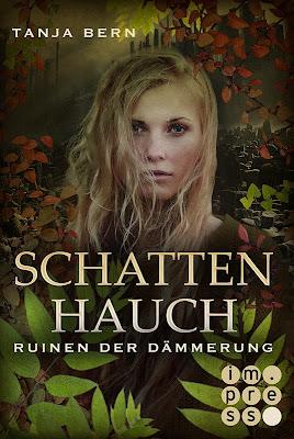 http://www.amazon.de/Schattenhauch-Ruinen-D%C3%A4mmerung-Tanja-Bern-ebook/dp/B00KDKKONK/ref=sr_1_3?s=digital-text&ie=UTF8&qid=1400686119&sr=1-3&keywords=impress