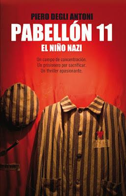 Reseña | Pabellón 11: El niño nazi - Piero Degli Antoni