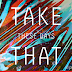 """These Days"", o dançante single do novo álbum do Take That"