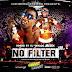 """@HipHopOnDeckcom Presents """"No Filter 2"""" Mixtape {Hosted By DJ @SkroogMkduk}"""