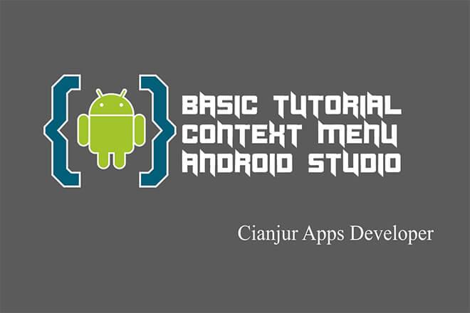 Belajar_Membuat_Menu_Konteks_di_Android_Studio