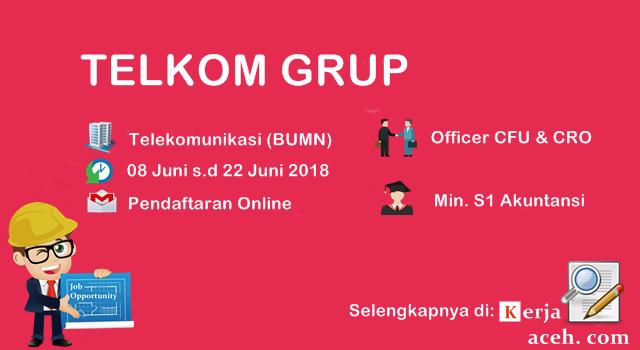 Lowongan Kerja Aceh Terbaru 2018 S1 Akuntansi Telkom Grup