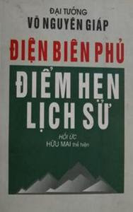 Điện Biên Phủ điểm hẹn lịch sử - Hữu Mai