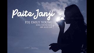 Lirik Lagu Paite Janji - FDJ Emily Young