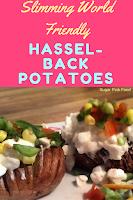 Slimming world hassleback potatoes recipe