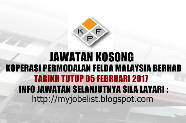 Jawatan Kosong Koperasi Permodalan Felda Malaysia Berhad Februari 2017