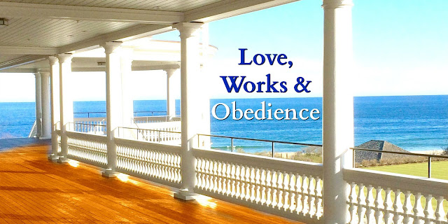Love, Works, and Obedience - Growing in Christ