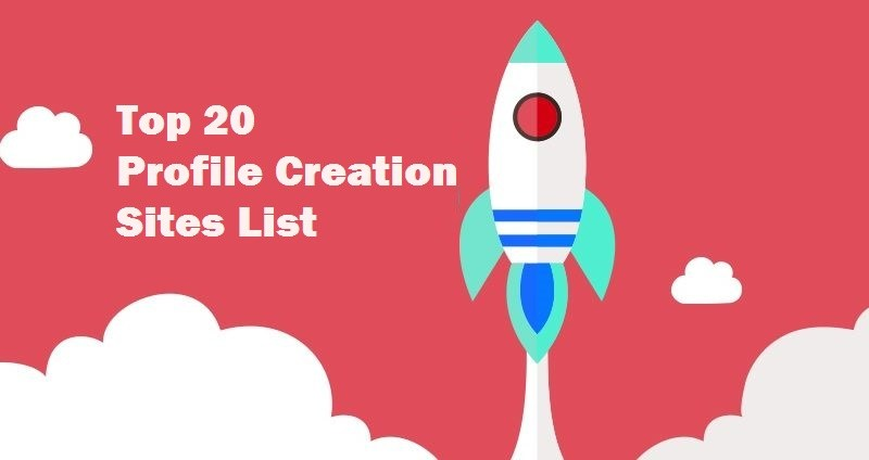 SEO Tutorial: What is Profile creations for SEO? List of 2017 top
