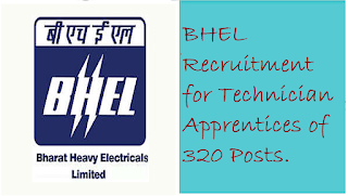 BHEL Recruitment for Technician Apprentices of 320 Posts.