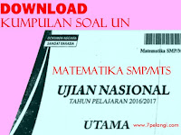Download Lengkap Kumpulan Soal UN Bahasa Indonesia SMP/MTs Tahun 2000 - 2017
