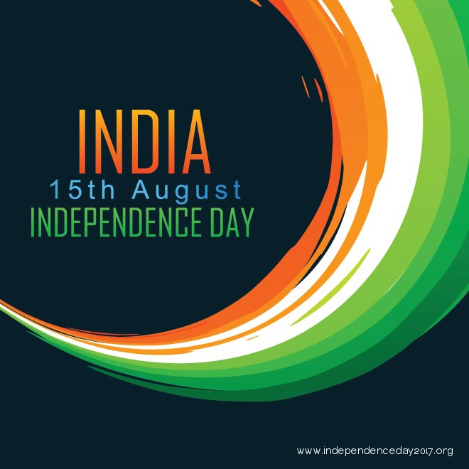 15 August 2017 – Why Should You Celebrate India ...