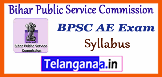 BPSC AE Bihar Public Service Commission Syllabus 2017