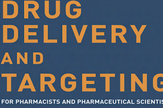 Pharmaceutics book: Drug Delivery and Targeting for Pharmacists and Pharmaceutical Scientists Edited by Anya M.Hillery