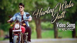 Harley Wala Jatt Song Lyrics