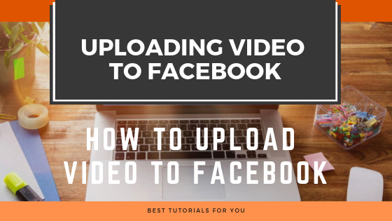 How To Upload Videos To Facebook Faster<br/>