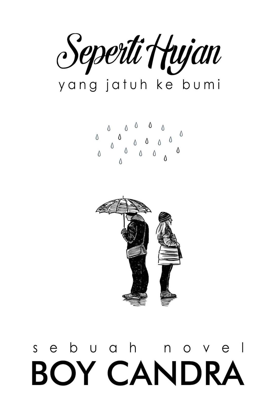 Boy Candra - Seperti Hujan yang Jatuh ke Bumi
