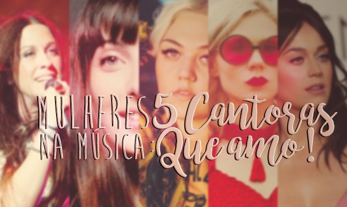 Mulheres na música: 5 cantoras. Alanis Morissette, Clarice Falcão, Elle King, Kate Nash e Katy Perry