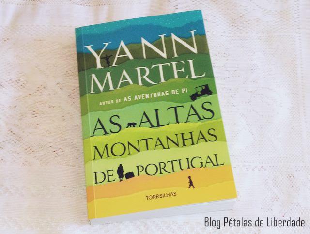 Resenha, livro, As-Altas-Montanhas-de-Portugal, Yann-Martel, editora-tordesilhas,