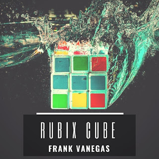New Video: Frank Vanegas - Rubix Cube