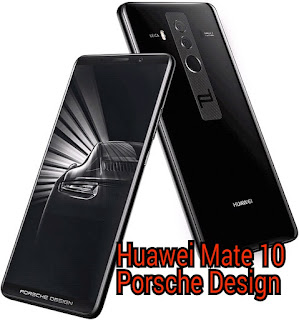 Huawei Mate 10 Porsche Design Full Specifications And Price