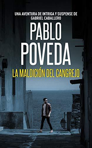 portada novela la maldición del cangrejo de Pablo Poveda