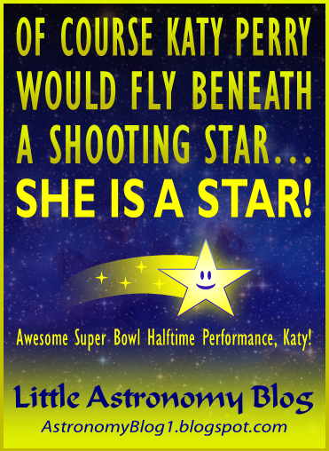 Of course Katy Perry would fly beneath a shooting star...she is a star! Awesome Super Bowl Halftime performance, Katy!