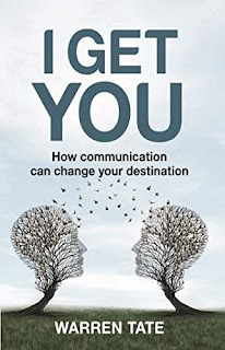 I Get You - Master your business communication super powers by Warren Tate