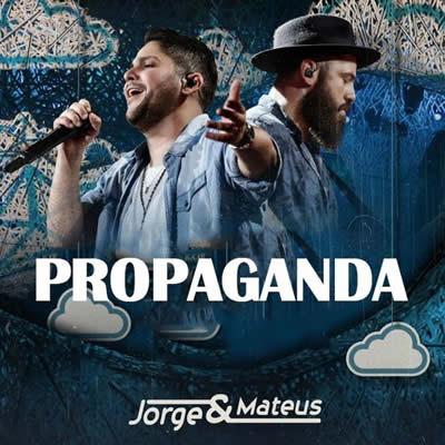 Jorge e Mateus - Propaganda (Ao Vivo)