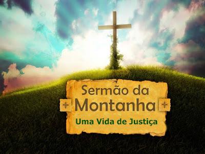 Sermão da Montanha (Parte 5): Uma Vida de Justiça